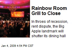 Rainbow Room Grill to Close
