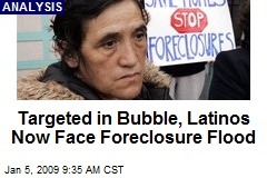 Targeted in Bubble, Latinos Now Face Foreclosure Flood