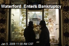 Waterford Enters Bankruptcy