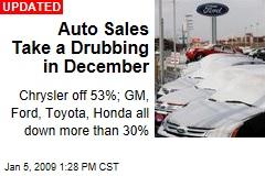 Auto Sales Take a Drubbing in December