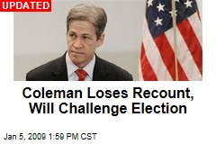 Coleman Loses Recount, Will Challenge Election
