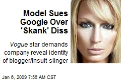 Model Sues Google Over 'Skank' Diss