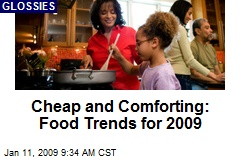 Cheap and Comforting: Food Trends for 2009