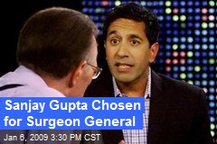 Sanjay Gupta Chosen for Surgeon General