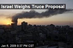 Israel Weighs Truce Proposal