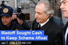 Madoff Sought Cash to Keep Scheme Afloat