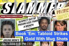 Book 'Em: Tabloid Strikes Gold With Mug Shots
