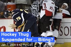Hockey Thug Suspended for ... Biting?