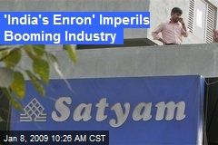 'India's Enron' Imperils Booming Industry