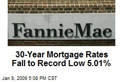 30-Year Mortgage Rates Fall to Record Low 5.01%