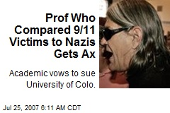 Prof Who Compared 9/11 Victims to Nazis Gets Ax