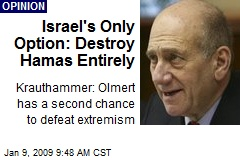 Israel's Only Option: Destroy Hamas Entirely