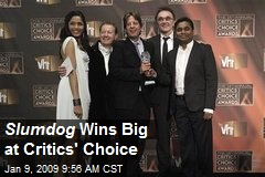 Slumdog Wins Big at Critics' Choice