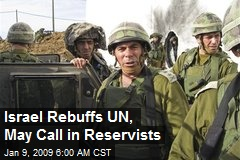 Israel Rebuffs UN, May Call in Reservists