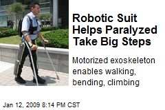 Robotic Suit Helps Paralyzed Take Big Steps