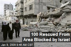 100 Rescued From Area Blocked by Israel