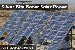 Silver Bits Boost Solar Power