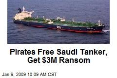 Pirates Free Saudi Tanker, Get $3M Ransom