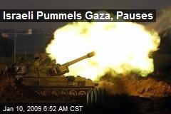 Israeli Pummels Gaza, Pauses