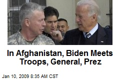 In Afghanistan, Biden Meets Troops, General, Prez