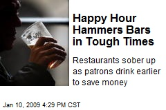 Happy Hour Hammers Bars in Tough Times