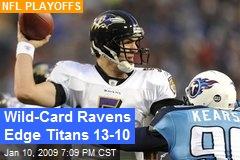 Wild-Card Ravens Edge Titans 13-10