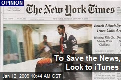 To Save the News, Look to iTunes