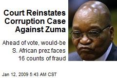 Court Reinstates Corruption Case Against Zuma