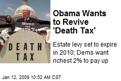 Obama Wants to Revive 'Death Tax'