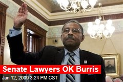 Senate Lawyers OK Burris