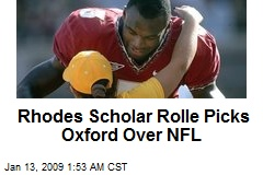Rhodes Scholar Rolle Picks Oxford Over NFL