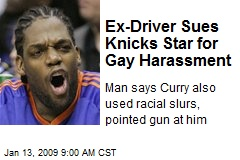 Ex-Driver Sues Knicks Star for Gay Harassment