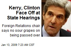 Kerry, Clinton Face Off at State Hearings