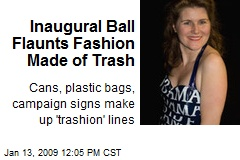 Inaugural Ball Flaunts Fashion Made of Trash