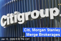 Citi, Morgan Stanley Merge Brokerages