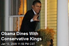 Obama Dines With Conservative Kings