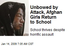 Unbowed by Attack, Afghan Girls Return to School