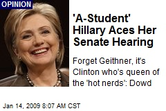 'A-Student' Hillary Aces Her Senate Hearing