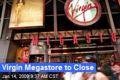 Virgin Megastore to Close