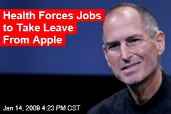 Health Forces Jobs to Take Leave From Apple