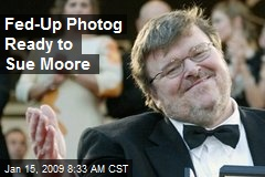 Fed-Up Photog Ready to Sue Moore