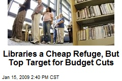 Libraries a Cheap Refuge, But Top Target for Budget Cuts