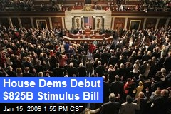 House Dems Debut $825B Stimulus Bill
