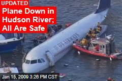 Plane Down in Hudson River; All Are Safe
