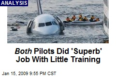 Both Pilots Did 'Superb' Job With Little Training