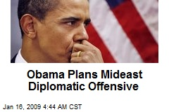 Obama Plans Mideast Diplomatic Offensive