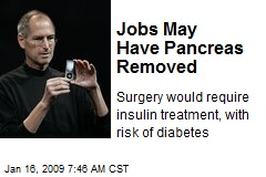 Jobs May Have Pancreas Removed