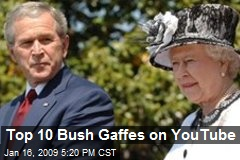 Top 10 Bush Gaffes on YouTube
