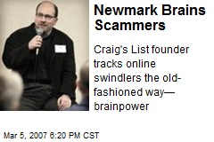 Newmark Brains Scammers