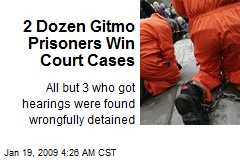 2 Dozen Gitmo Prisoners Win Court Cases